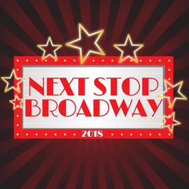 Next Stop: Broadway 2018!