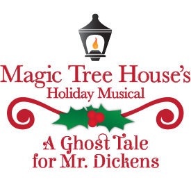 Magic Tree House's Holiday Musical: A Ghost Tale for Mr. Dickens