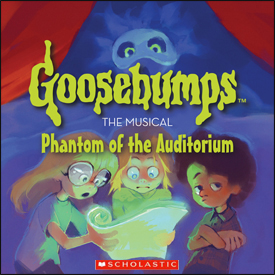 Goosebumps: The Musical